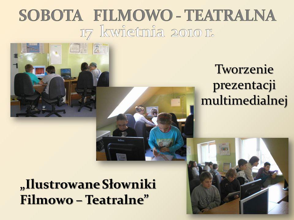 SOBOTA FILMOWO - TEATRALNA 17 kwietnia 2010 r.