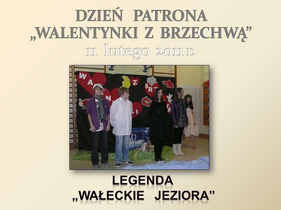 """DZIEŃ PATRONA """"WALENTYNKI Z BRZECHWĄ 11 lutego 2011 r."""