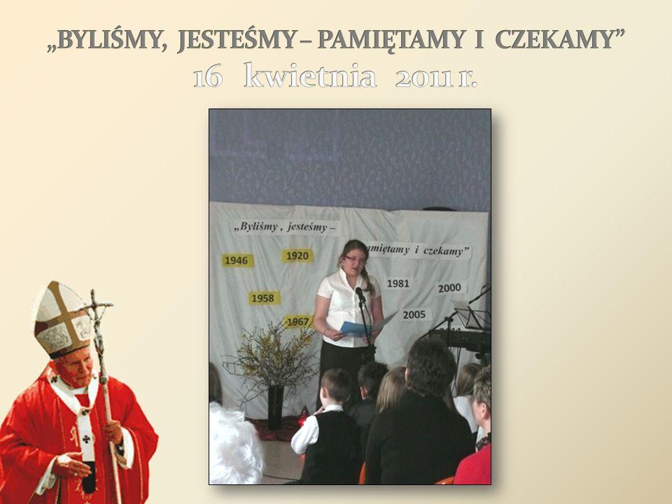 """""""BYLIŚMY, JESTEŚMY – PAMIĘTAMY I CZEKAMY 16 kwietnia 2011 r."""