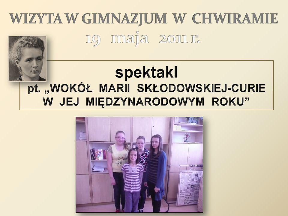 WIZYTA W GIMNAZJUM W CHWIRAMIE 19 maja 2011 r.