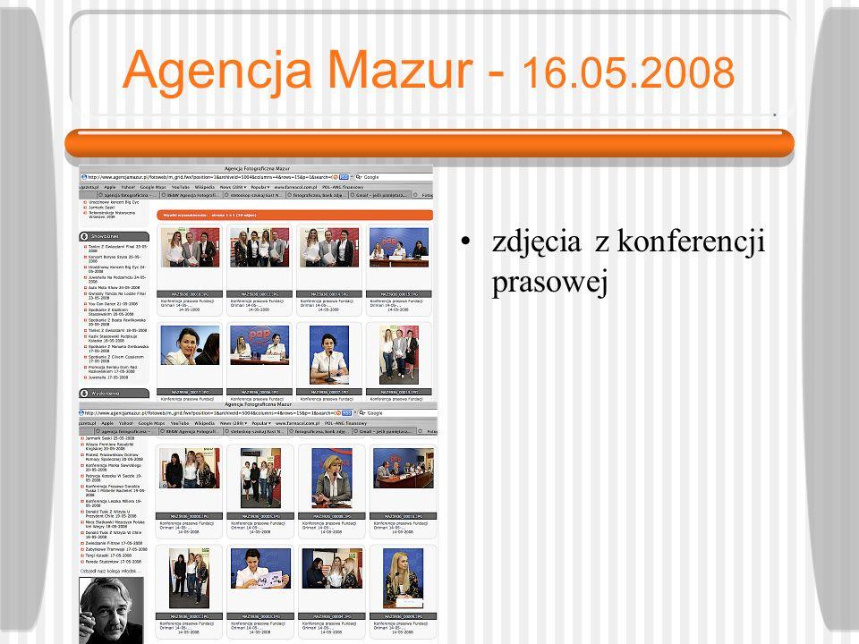 Agencja Mazur - 16.05.2008 zdjęcia z konferencji prasowej
