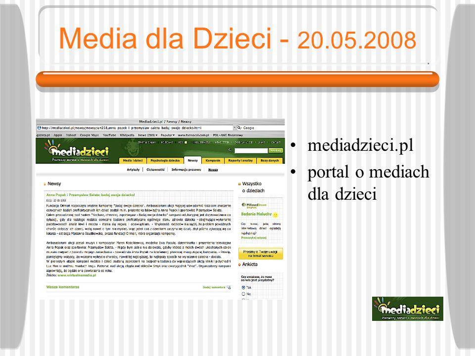 Media dla Dzieci - 20.05.2008 mediadzieci.pl