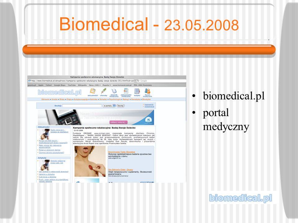 Biomedical - 23.05.2008 biomedical.pl portal medyczny