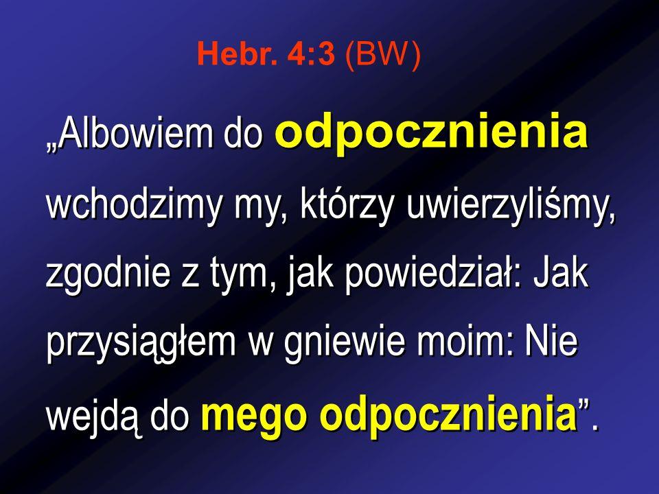 Hebr. 4:3 (BW)