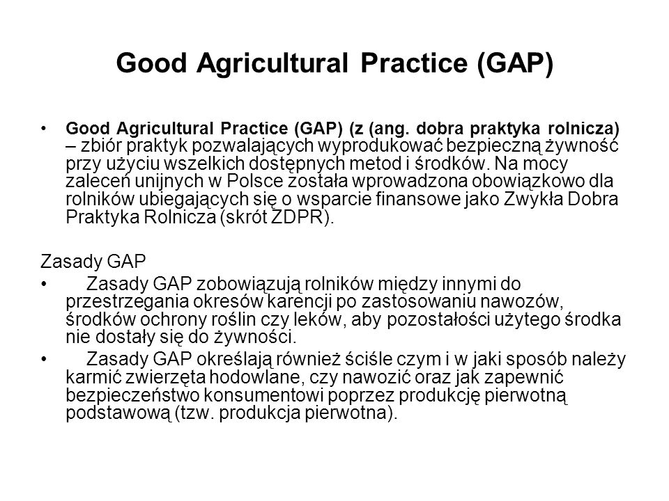 Good Agricultural Practice (GAP)
