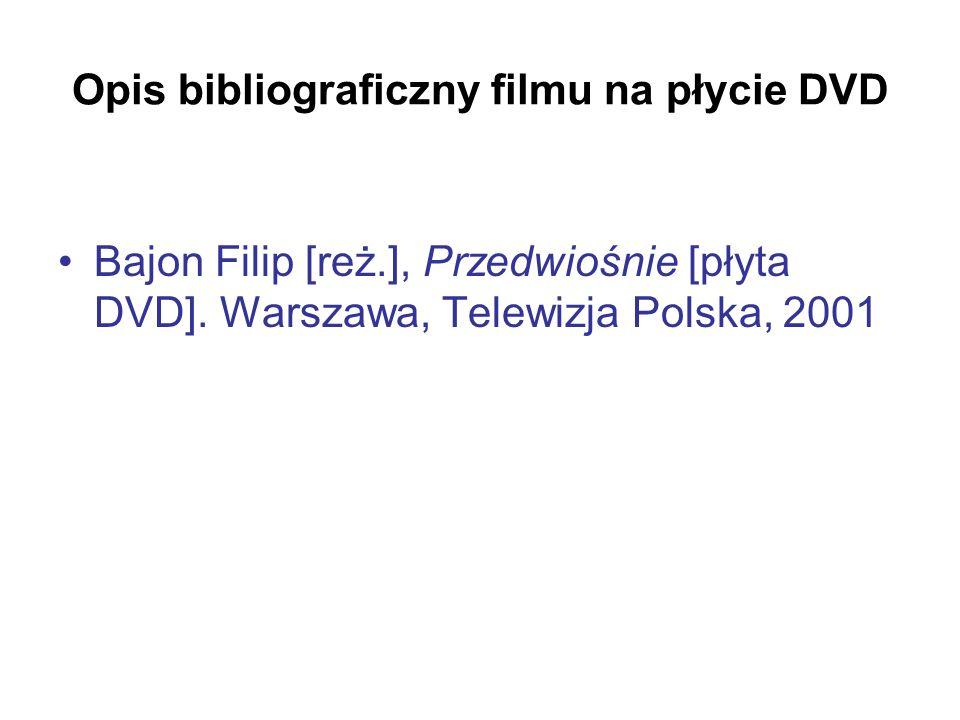 Opis bibliograficzny filmu na płycie DVD
