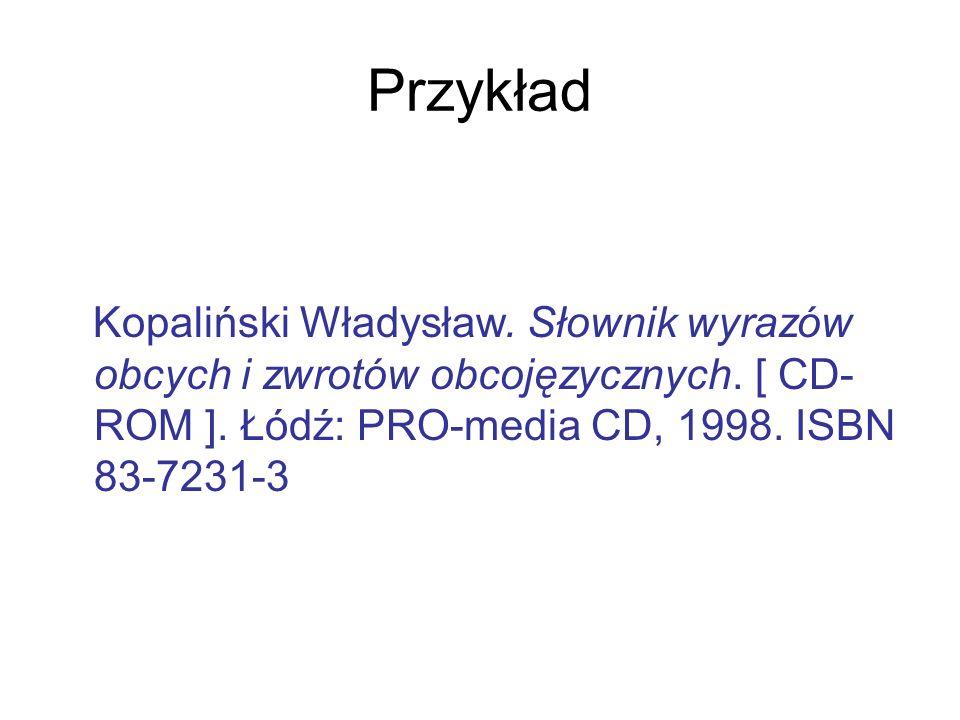 Przykład Kopaliński Władysław. Słownik wyrazów obcych i zwrotów obcojęzycznych.