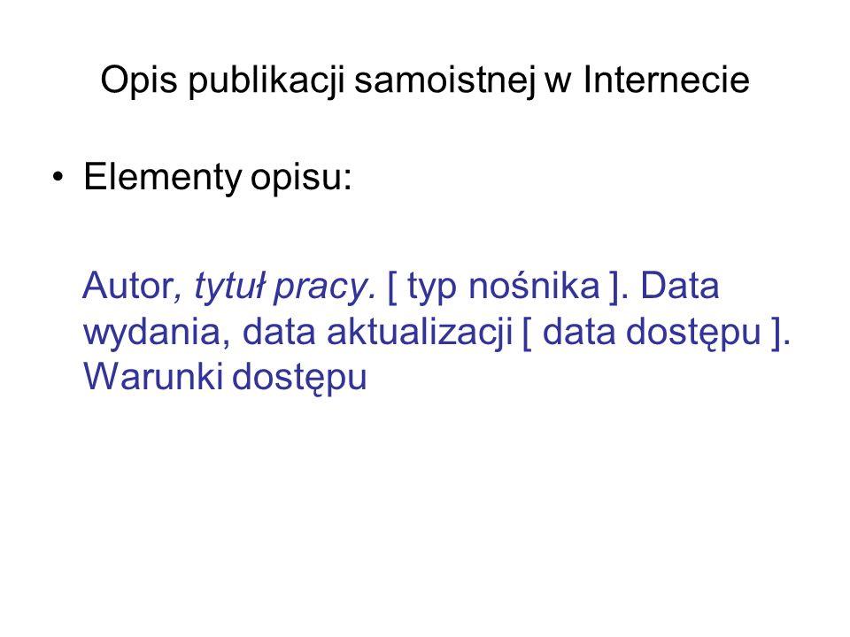 Opis publikacji samoistnej w Internecie
