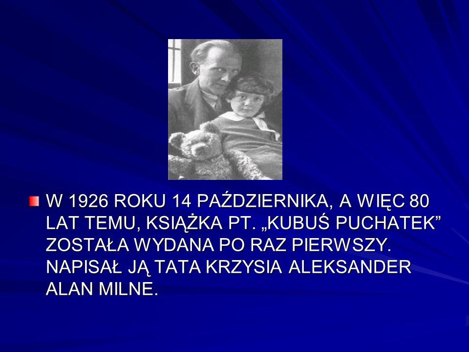 W 1926 ROKU 14 PAŹDZIERNIKA, A WIĘC 80 LAT TEMU, KSIĄŻKA PT