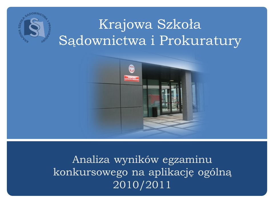 Krajowa Szkoła Sądownictwa i Prokuratury