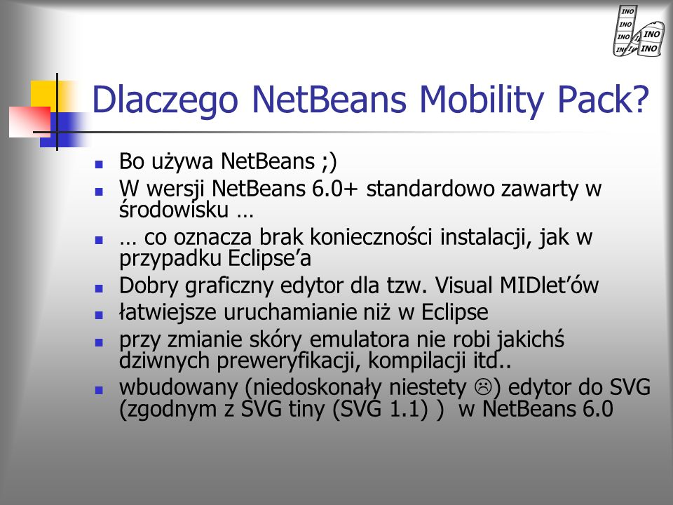 Dlaczego NetBeans Mobility Pack
