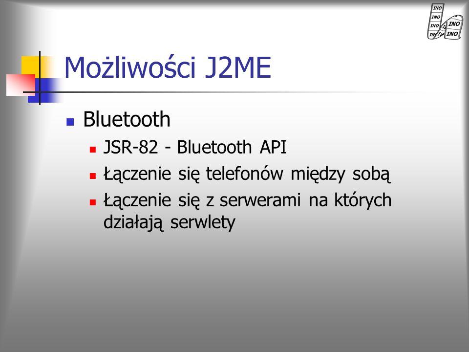 Możliwości J2ME Bluetooth JSR-82 - Bluetooth API
