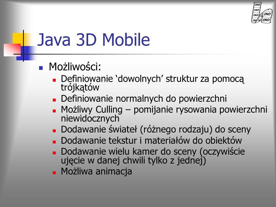 Java 3D Mobile Możliwości: