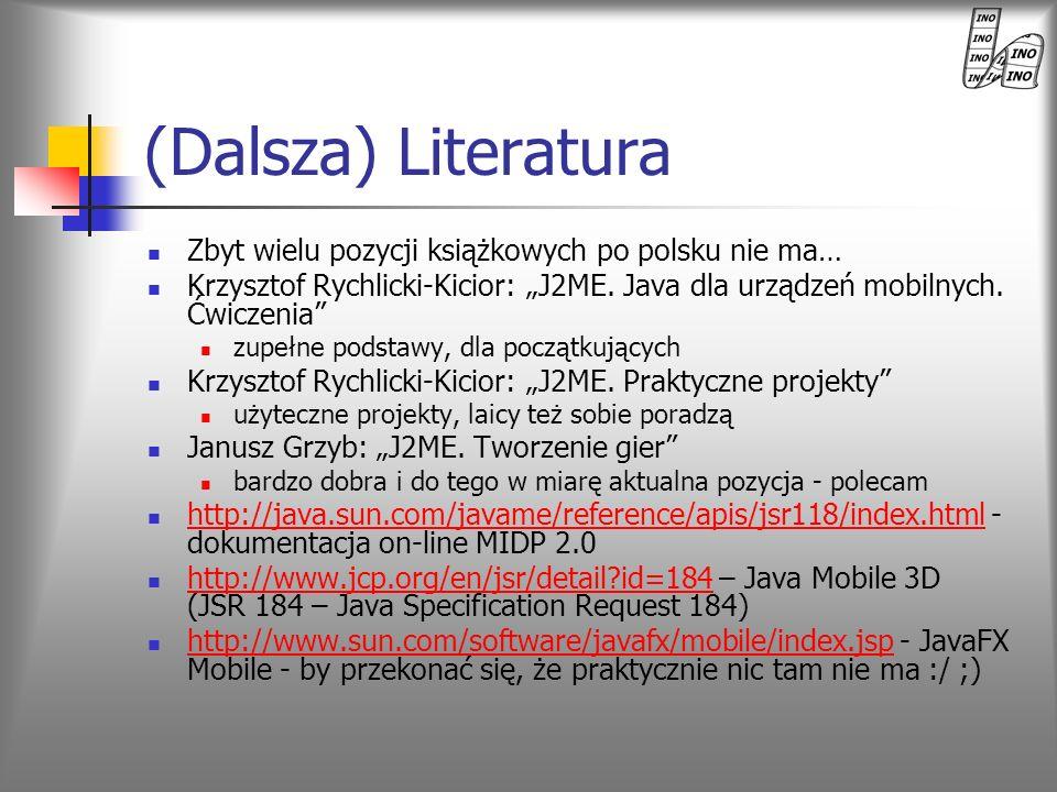 (Dalsza) Literatura Zbyt wielu pozycji książkowych po polsku nie ma…