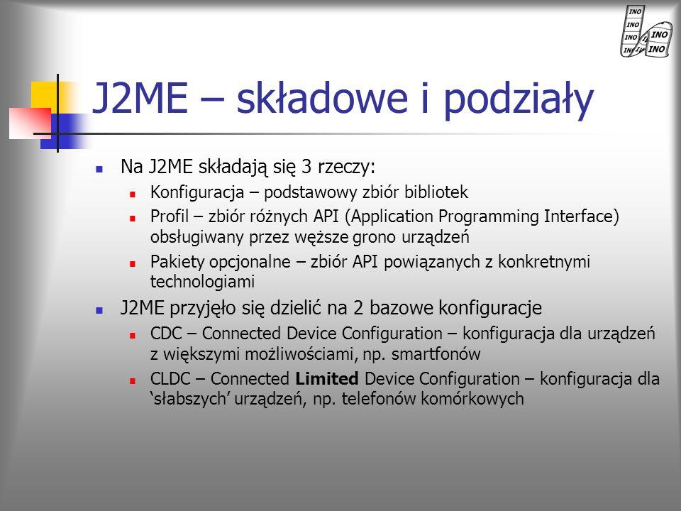 J2ME – składowe i podziały