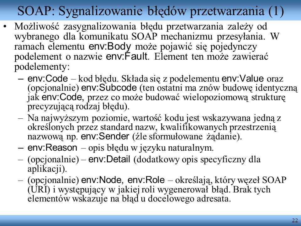 SOAP: Sygnalizowanie błędów przetwarzania (1)