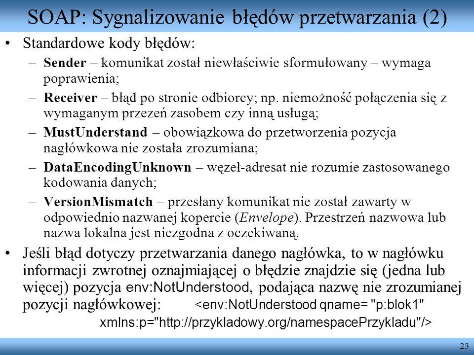 SOAP: Sygnalizowanie błędów przetwarzania (2)