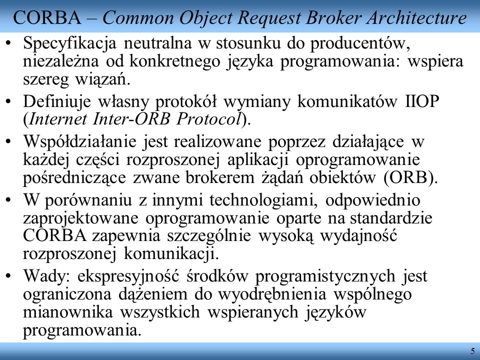 CORBA – Common Object Request Broker Architecture