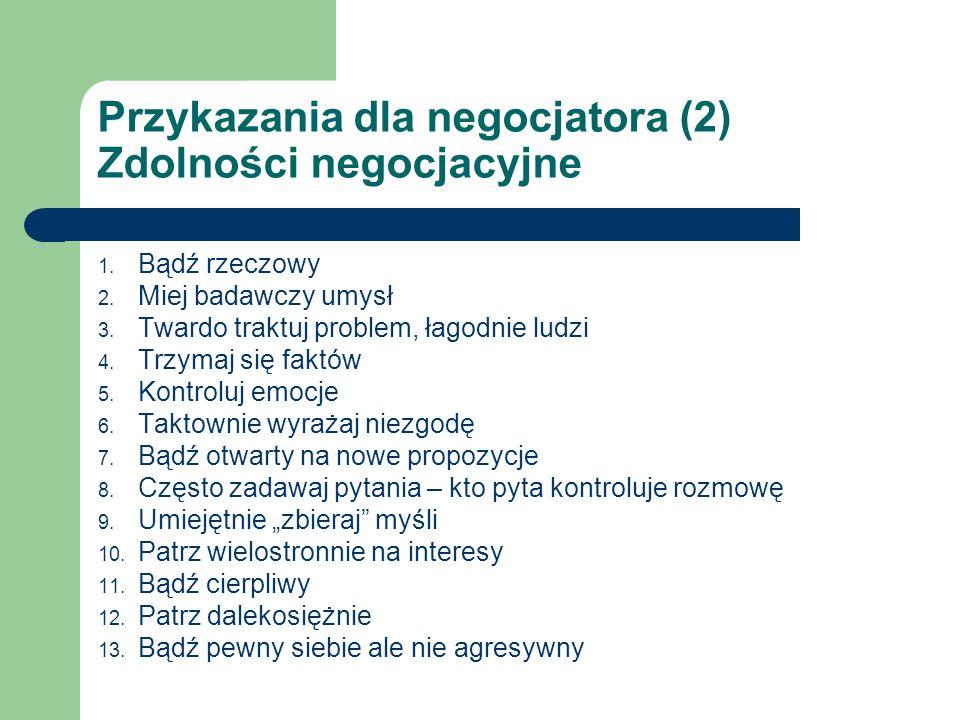 Przykazania dla negocjatora (2) Zdolności negocjacyjne