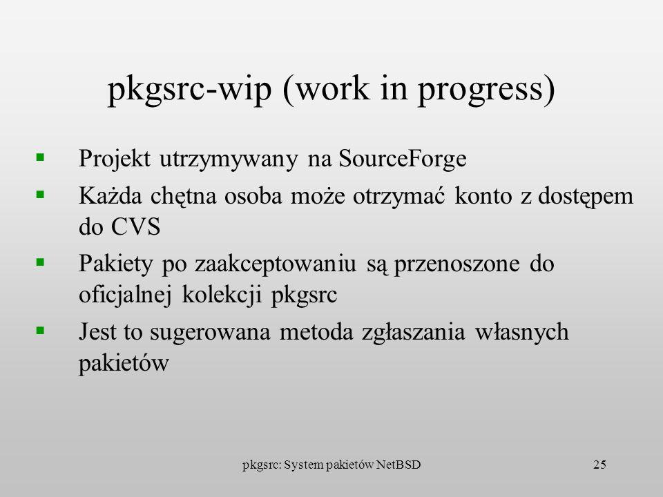 pkgsrc-wip (work in progress)