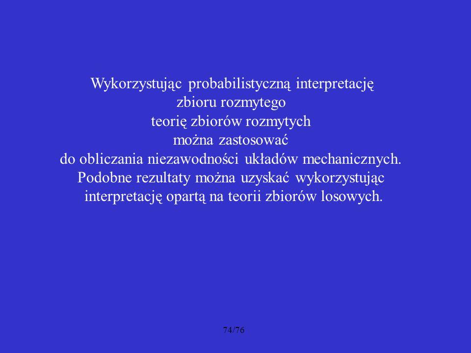 Wykorzystując probabilistyczną interpretację zbioru rozmytego