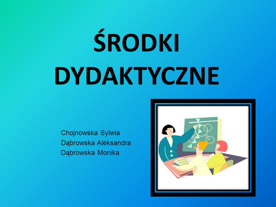 Chojnowska Sylwia Dąbrowska Aleksandra Dąbrowska Monika