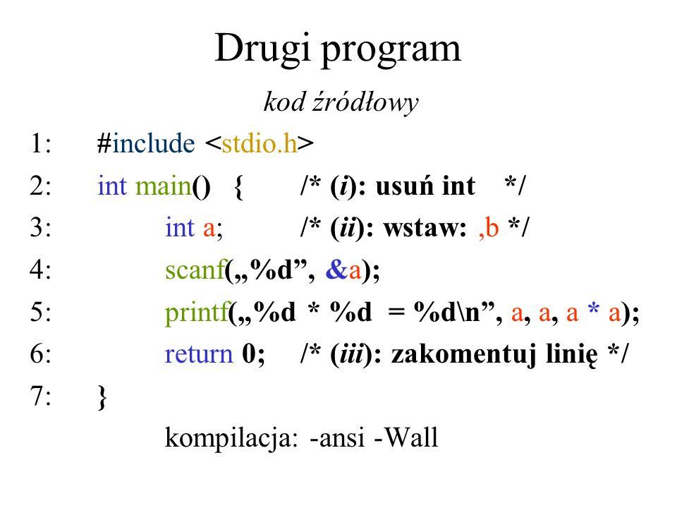 Drugi program kod źródłowy 1: #include <stdio.h>