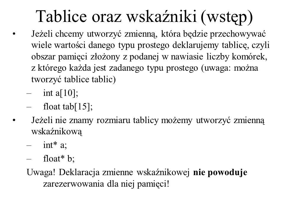 Tablice oraz wskaźniki (wstęp)