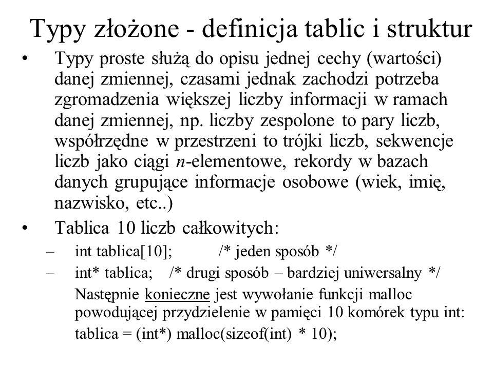 Typy złożone - definicja tablic i struktur