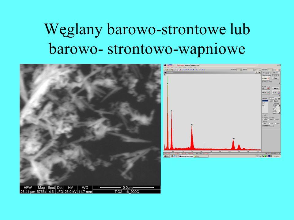 Węglany barowo-strontowe lub barowo- strontowo-wapniowe