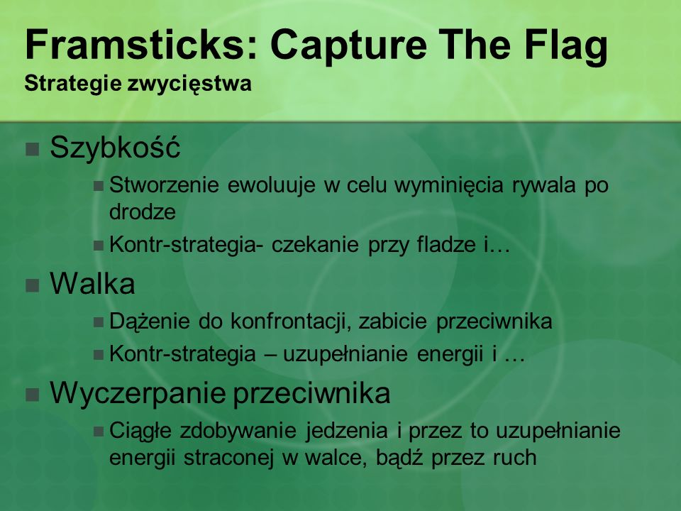 Framsticks: Capture The Flag Strategie zwycięstwa
