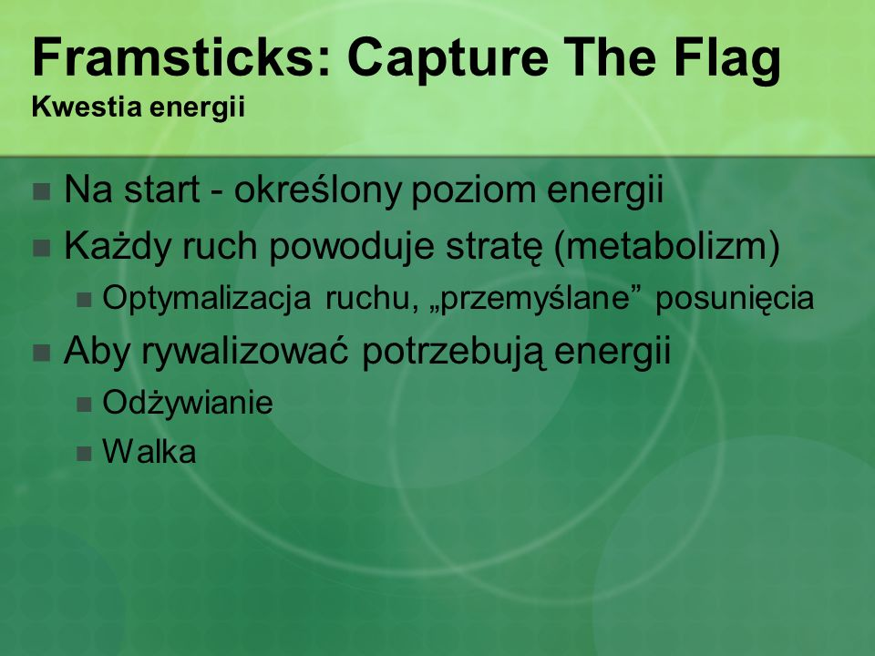 Framsticks: Capture The Flag Kwestia energii