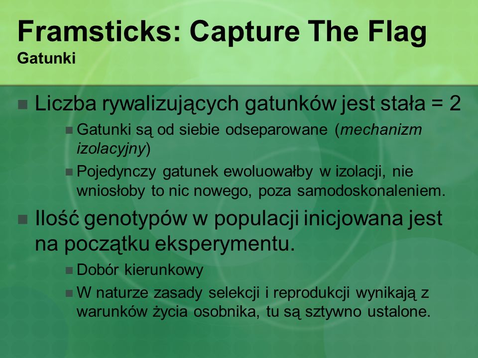 Framsticks: Capture The Flag Gatunki