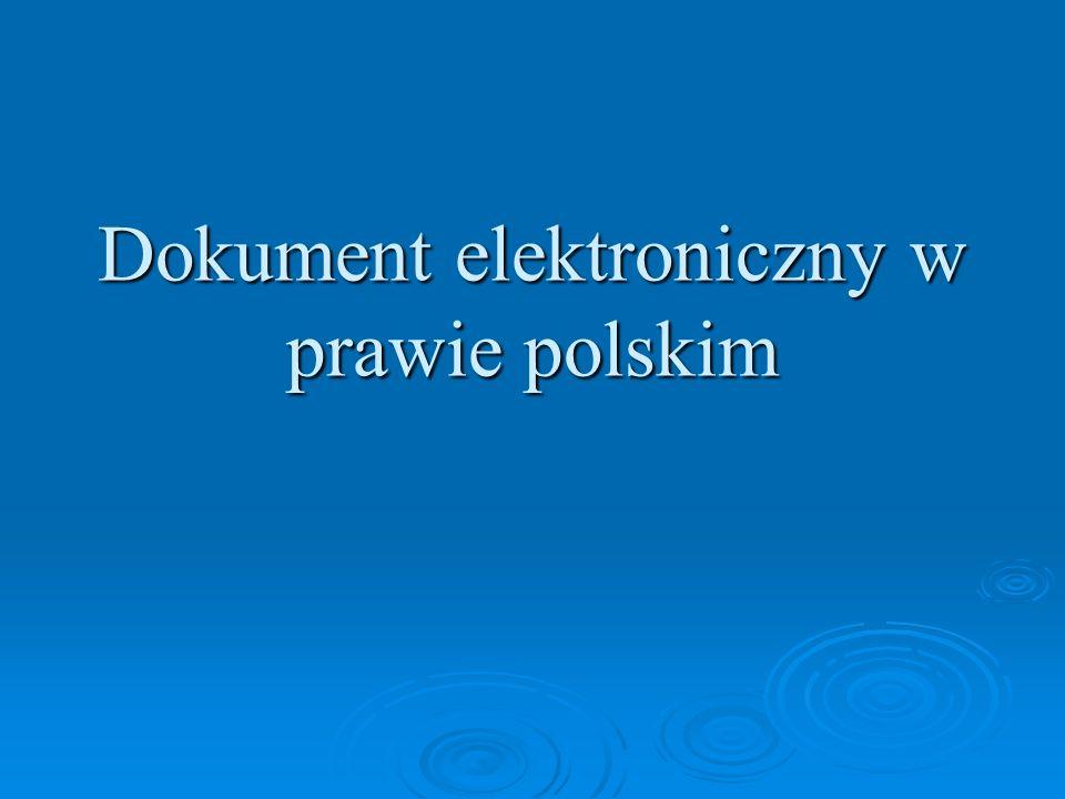 Dokument elektroniczny w prawie polskim