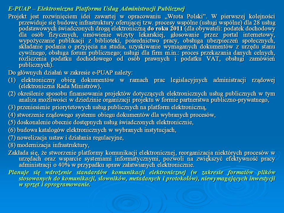 E-PUAP – Elektroniczna Platforma Usług Administracji Publicznej
