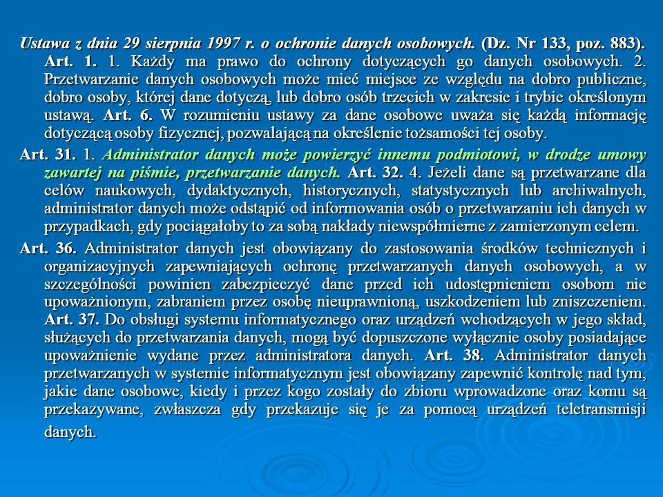Ustawa z dnia 29 sierpnia 1997 r. o ochronie danych osobowych. (Dz