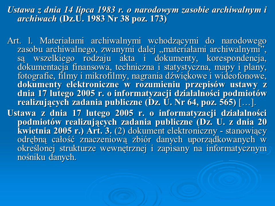 Ustawa z dnia 14 lipca 1983 r. o narodowym zasobie archiwalnym i archiwach (Dz.U. 1983 Nr 38 poz. 173)