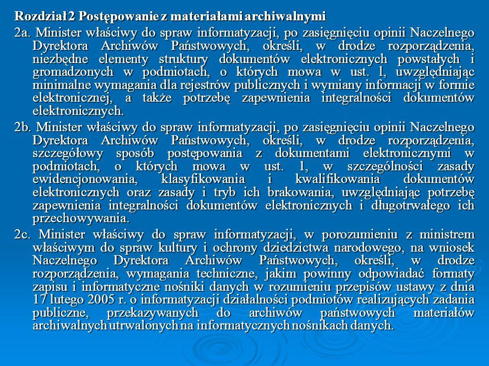 Rozdział 2 Postępowanie z materiałami archiwalnymi