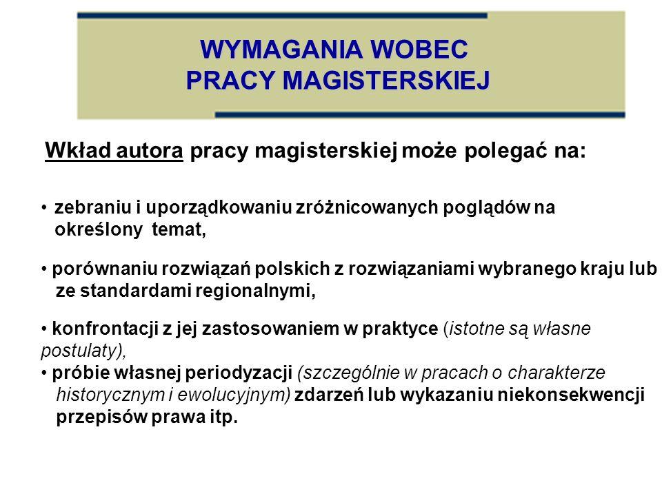 WYMAGANIA WOBEC PRACY MAGISTERSKIEJ