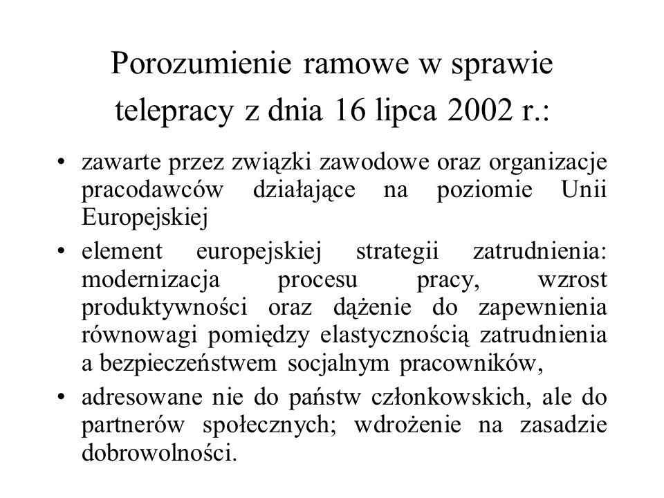 Porozumienie ramowe w sprawie telepracy z dnia 16 lipca 2002 r.: