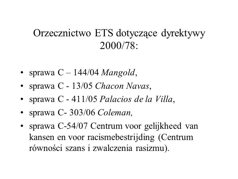 Orzecznictwo ETS dotyczące dyrektywy 2000/78: