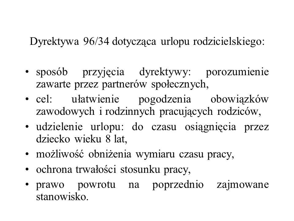 Dyrektywa 96/34 dotycząca urlopu rodzicielskiego: