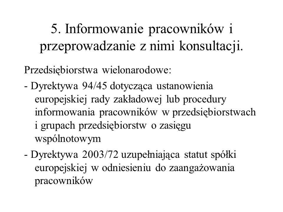 5. Informowanie pracowników i przeprowadzanie z nimi konsultacji.