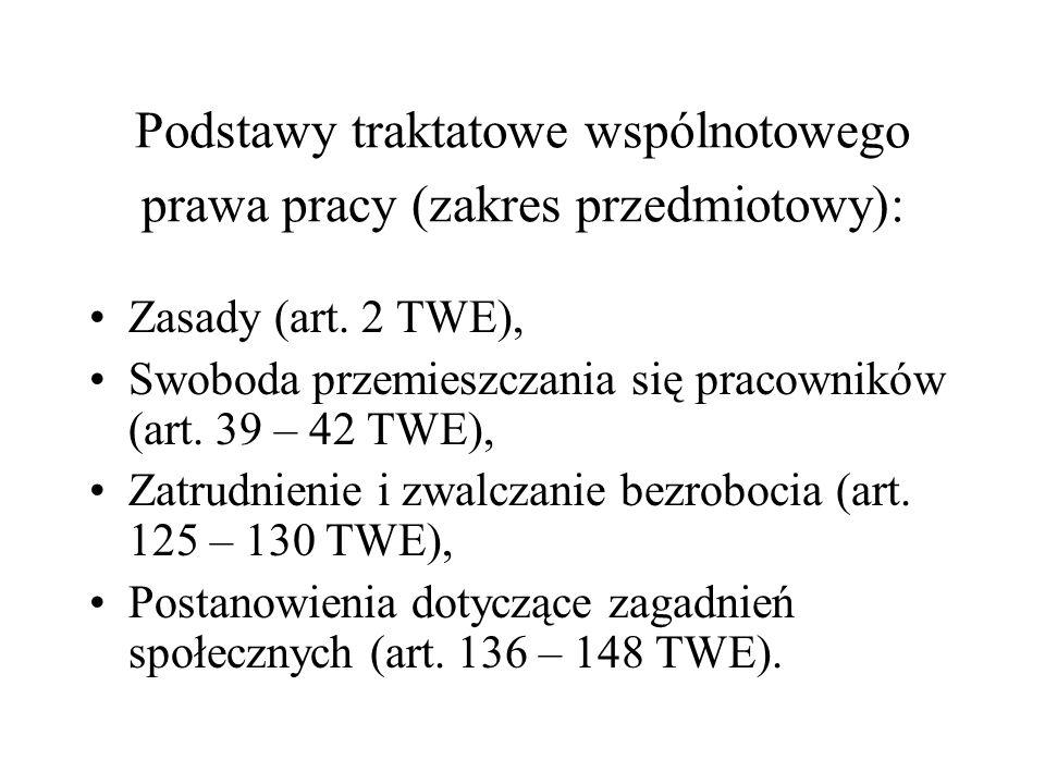 Podstawy traktatowe wspólnotowego prawa pracy (zakres przedmiotowy):