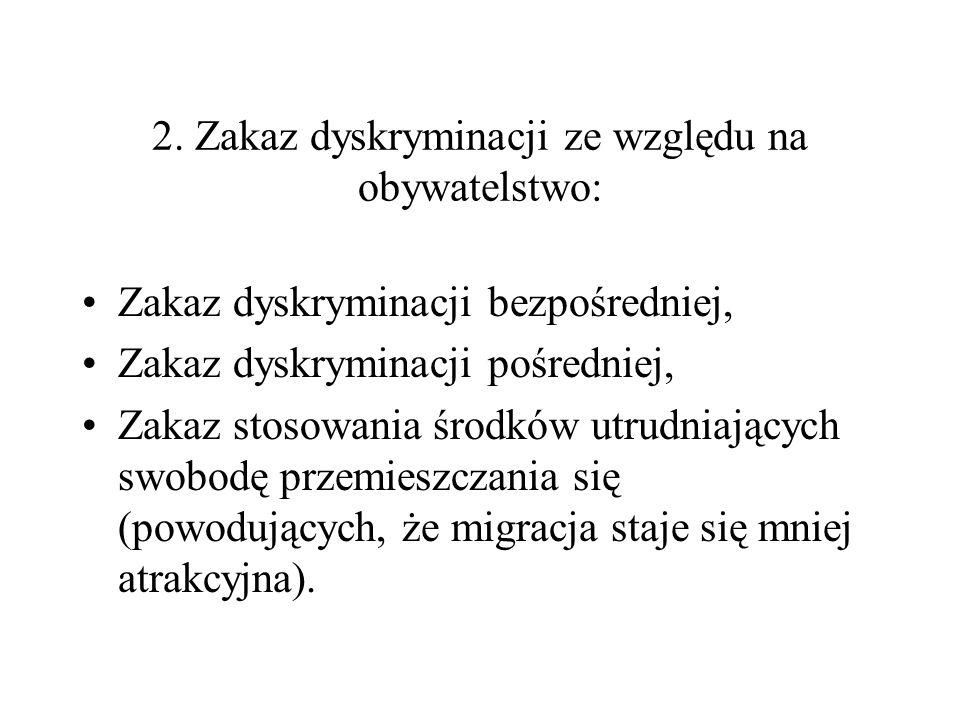2. Zakaz dyskryminacji ze względu na obywatelstwo: