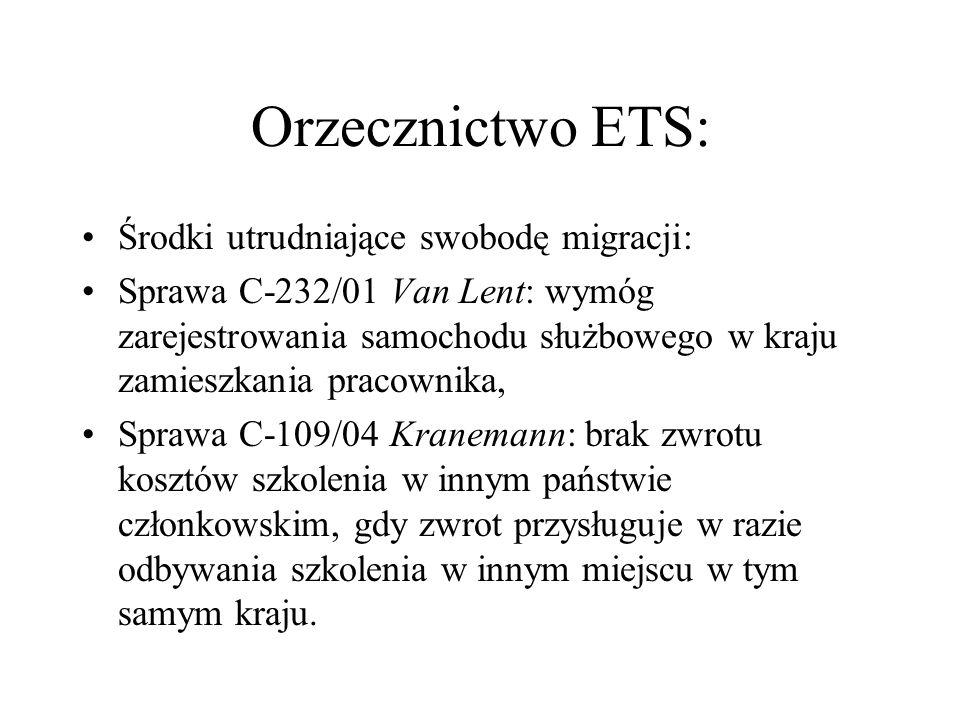 Orzecznictwo ETS: Środki utrudniające swobodę migracji: