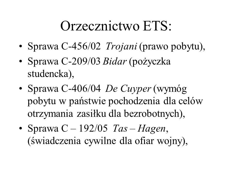 Orzecznictwo ETS: Sprawa C-456/02 Trojani (prawo pobytu),