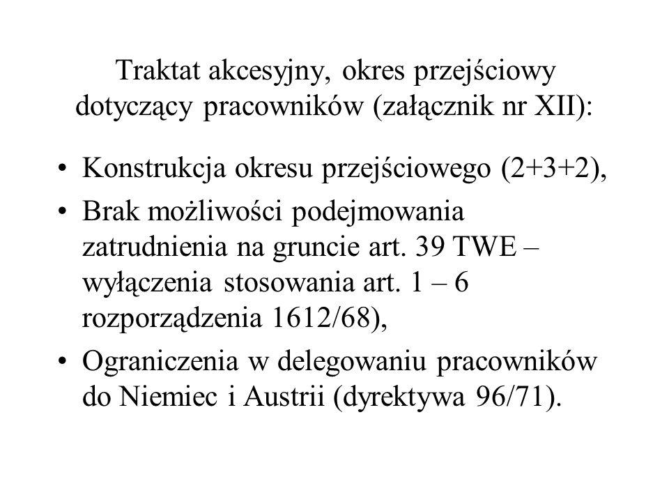 Traktat akcesyjny, okres przejściowy dotyczący pracowników (załącznik nr XII):