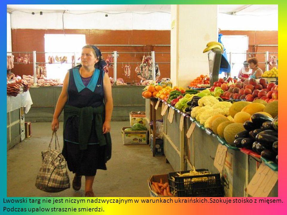 Lwowski targ nie jest niczym nadzwyczajnym w warunkach ukraińskich