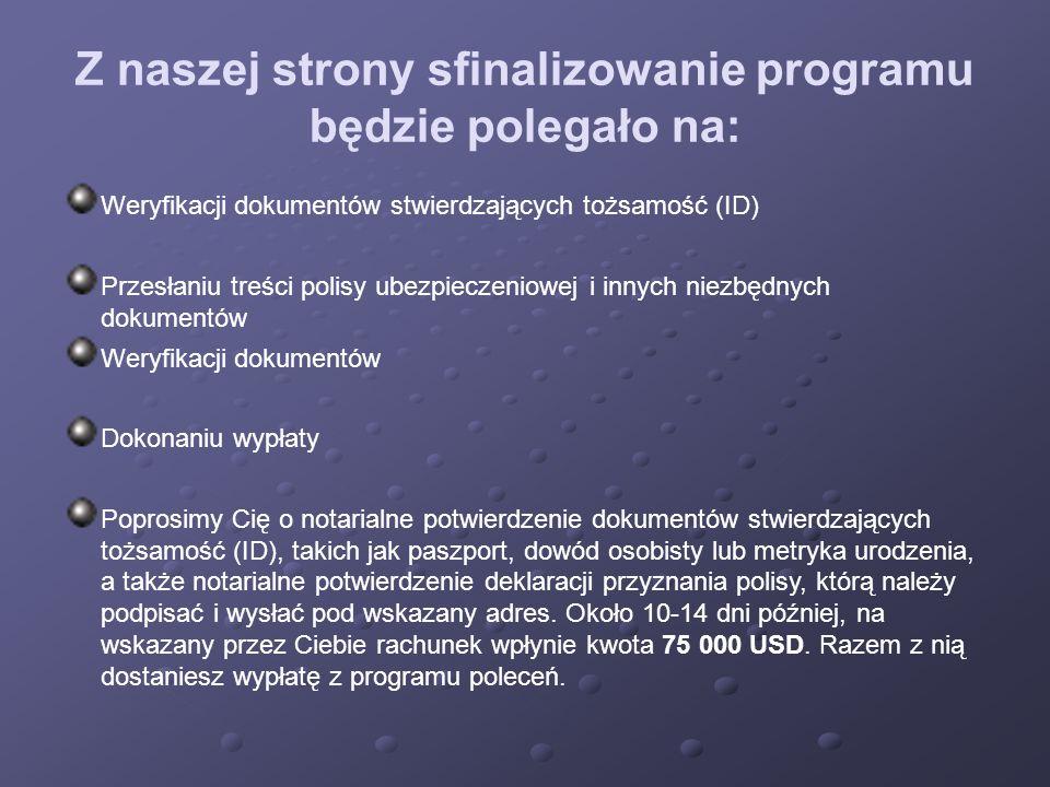 Z naszej strony sfinalizowanie programu będzie polegało na: